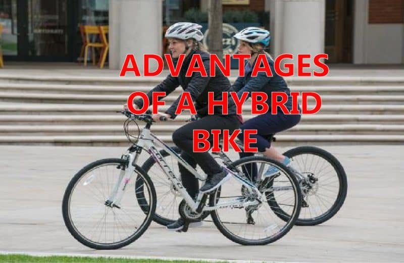 ADVANTAGES OF A HYBRID BIKE