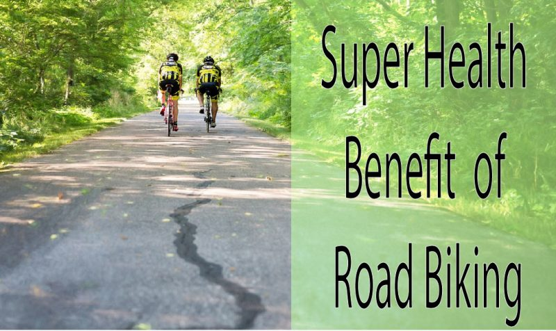 Super Health Benefit of Road Biking