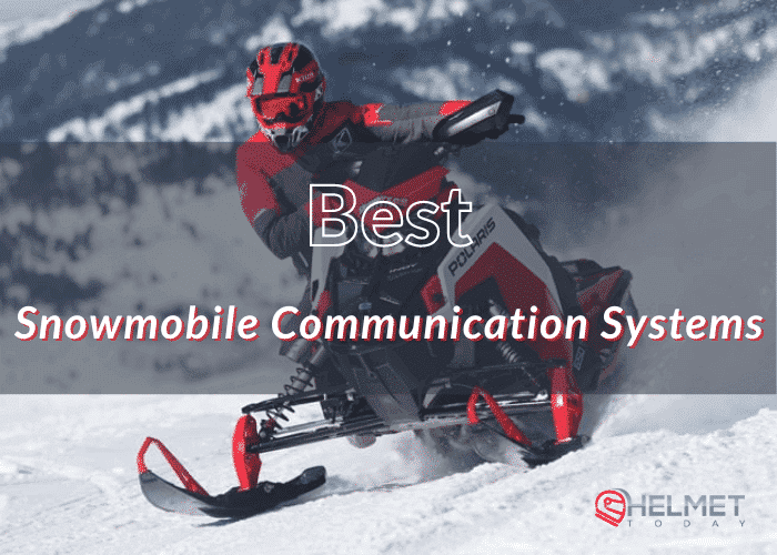 Best Snowmobile Communication Systems