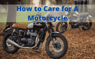 How to Care for A Motorcycle