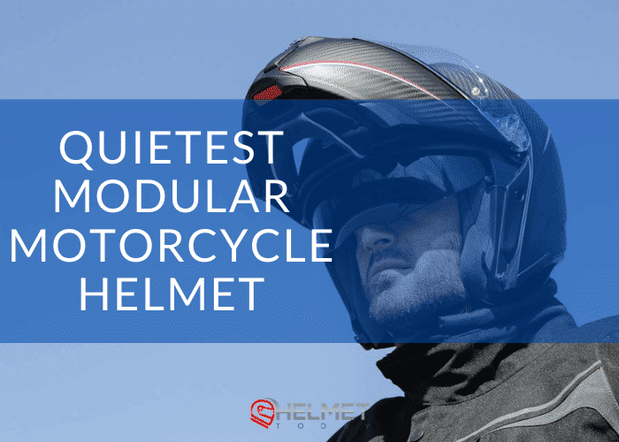 Quietest Modular Motorcycle Helmet